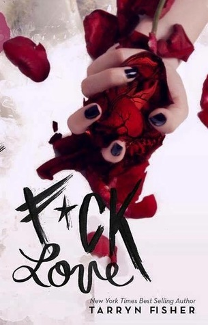 Review: F*ck Love – Tarryn Fisher